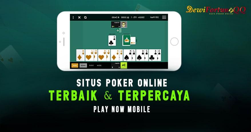 Mengenal Situs Poker Terbaik Dan Terpercaya Di Internet